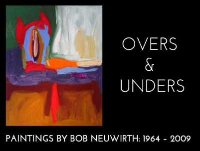 Overs & Unders: Paintings by Bob Neuwirth
