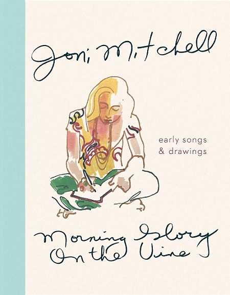 Joni Mitchell Morning Glory Book Cover